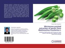 Bookcover of Microwave-assisted extraction of pectin from Abelmoschus Esculentus L