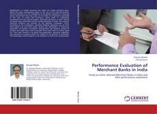 Portada del libro de Performance Evaluation of Merchant Banks in India