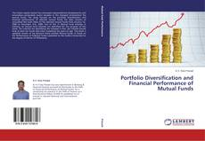 Bookcover of Portfolio Diversification and Financial Performance of Mutual Funds