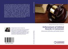 Copertina di Enforcement of Arbitral Awards in Cameroon