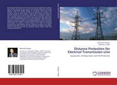 Bookcover of Distance Protection for Electrical Transmission Line