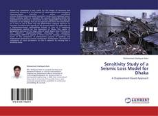 Portada del libro de Sensitivity Study of a Seismic Loss Model for Dhaka