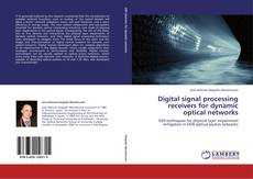 Couverture de Digital signal processing receivers for dynamic optical networks