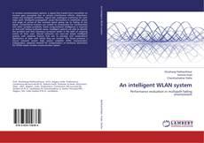 Borítókép a  An intelligent WLAN system - hoz