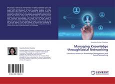 Borítókép a  Managing Knowledge throughSocial Networking - hoz