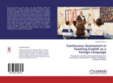 Bookcover of Continuous Assessment in Teaching English as a Foreign Language