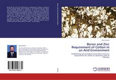 Bookcover of Boron and Zinc Requirement of Cotton in an Arid Environment