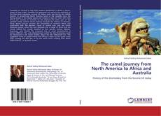 Copertina di The camel journey from North America to Africa and Australia