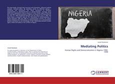 Bookcover of Mediating Politics