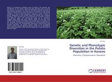 Genetic and Phenotypic Diversities in the Potato Population in Kosovo的封面