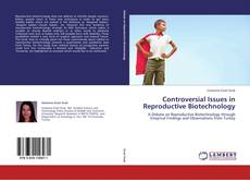 Controversial Issues in Reproductive Biotechnology kitap kapağı