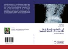 Copertina di Fast dissolving tablet of levocetrizine hydrochloride