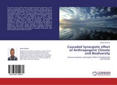 Buchcover von Cascaded Synergistic effect of Anthropogenic Climate and Biodiversity