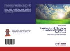 Bookcover of Investigation of Piliostigma reticulatum (DC.) Hochst leaf  extract