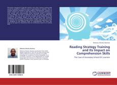 Portada del libro de Reading Strategy Training and Its Impact on Comprehension Skills