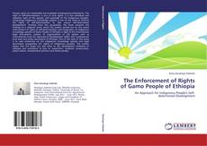 The Enforcement of Rights of Gamo People of Ethiopia的封面