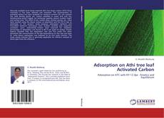 Buchcover von Adsorption on Athi tree leaf Activated Carbon