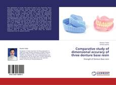 Buchcover von Comparative study of dimensional accuracy of three denture base resin