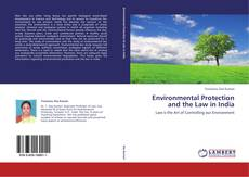 Bookcover of Environmental Protection and the Law in India