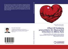 Effect Of Coldenia procumbens On Myocardial Infarction in Albino Rats的封面