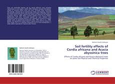 Bookcover of Soil fertility effects of Cordia africana and Acacia abyssinica trees