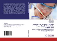 Impact Of Tel-aml-1 Fusion Gene On All Patients In Basrah, Iraq kitap kapağı