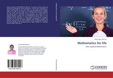 Bookcover of Mathematics for life