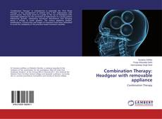 Buchcover von Combination Therapy: Headgear with removable appliance