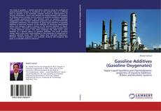 Gasoline Additives  (Gasoline Oxygenates) kitap kapağı