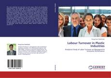 Bookcover of Labour Turnover in Plastic Industries