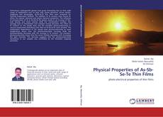 Bookcover of Physical Properties of As-Sb-Se-Te Thin Films