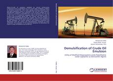 Bookcover of Demulsification of Crude Oil Emulsion