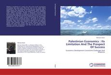 Bookcover of Palestinian Economics : Its Limitation And The Prospect Of Success