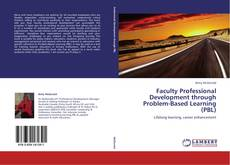 Faculty Professional Development through Problem-Based Learning (PBL)的封面