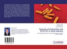 Bookcover of Hazards of Escherichia coli O157:H7 in food industry
