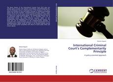 Bookcover of International Criminal Court's Complementarity Principle