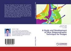 Couverture de A Study and Development of New Steganographic Technique for Images