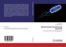 Portada del libro de Biosurfactant producing Bacteria