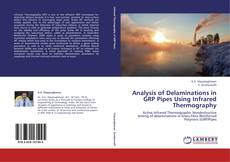 Bookcover of Analysis of Delaminations in GRP Pipes Using Infrared Thermography