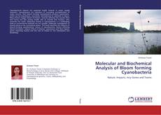 Molecular and Biochemical Analysis of Bloom forming Cyanobacteria的封面