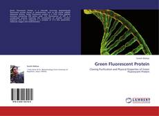 Обложка Green Fluorescent Protein