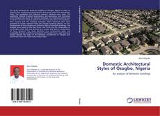 Bookcover of Domestic Architectural Styles of Osogbo, Nigeria