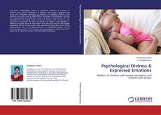 Bookcover of Psychological Distress & Expressed Emotions
