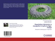Portada del libro de Population dynamics o mosquito in tyres in Ago-Twoye