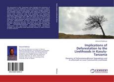 Bookcover of Implications of Deforestation to the Livelihoods in Kasulu-Tanzania
