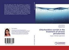 Borítókép a  Chlorhexidine varnish in the treatment of chronic periodontitis - hoz