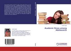 Bookcover of Academic Stress among Adolescents