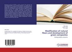 Portada del libro de Modification of natural fibers and development of green composites