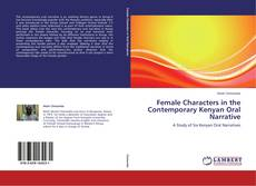Обложка Female Characters in the Contemporary Kenyan Oral Narrative