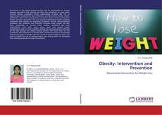 Bookcover of Obesity: Intervention and Prevention